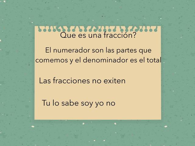 Fracciones  by JOAN STEVEN BEDOYA TABA