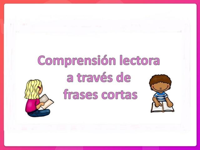Comprensión Lectora A Través De Frases Cortas by Zoila Masaveu