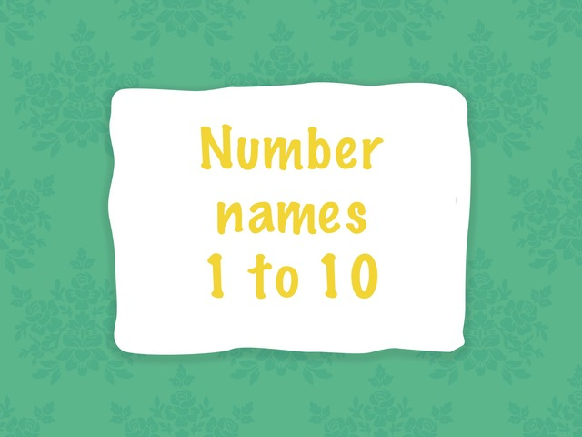 Number Names 1 To 10 by Mirah Rahman
