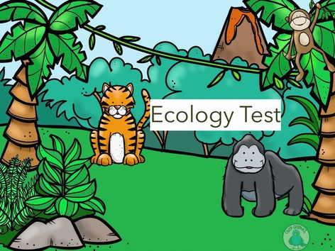 Ecology Test by Jennifer Cunningham