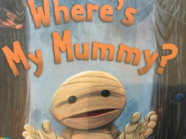 Where's My Mummy? by Lori Board