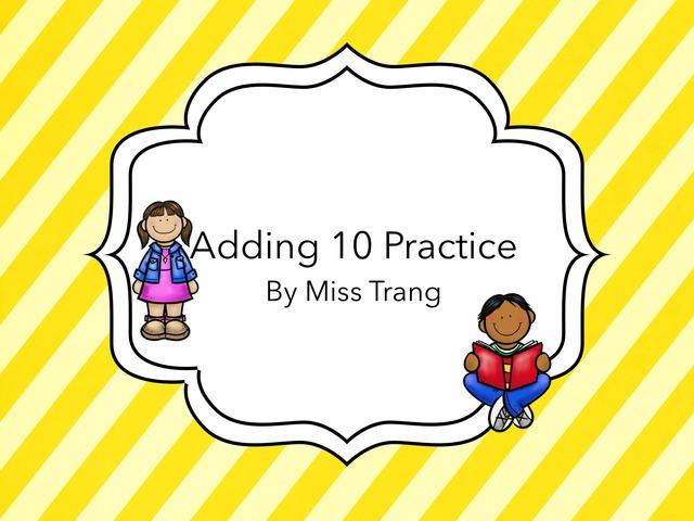 Adding 10 by Trang Quỳnh