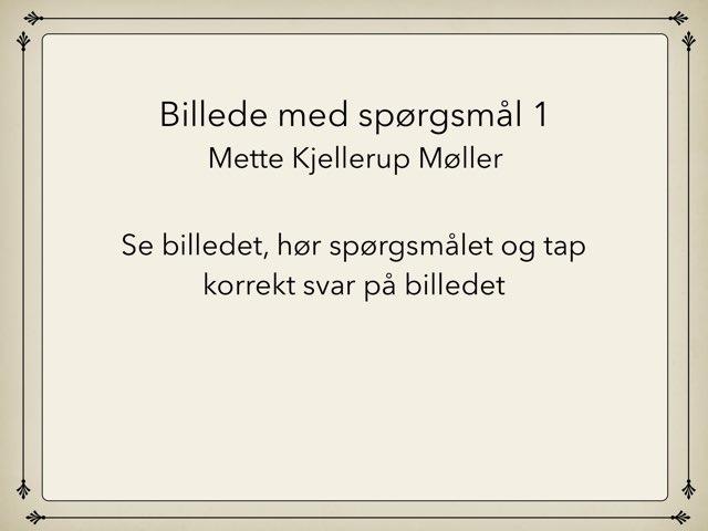 Billede 1 by Mette Kjellerup Møller