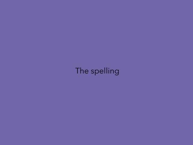 The Spelling by Mark Lockard