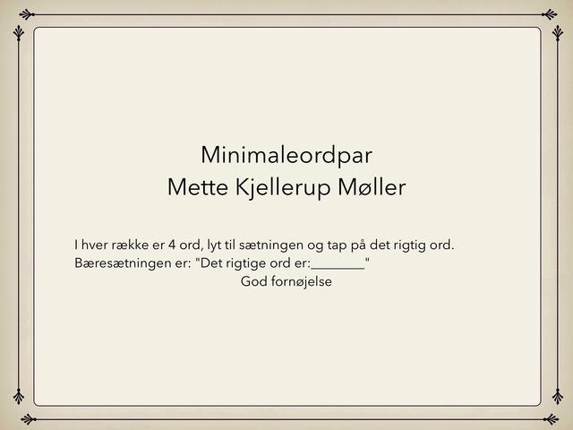 Minimaleordpar by Mette Kjellerup Møller