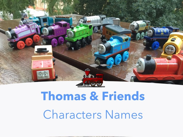 Thomas Characters Names by Yogev Shelly