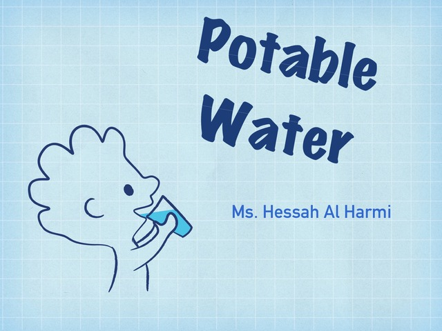 Potable Water by Hessah Mohammed