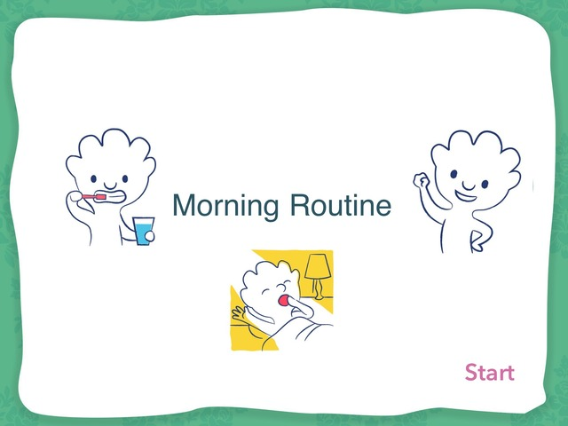 Morning Routine by Carina Sheppard