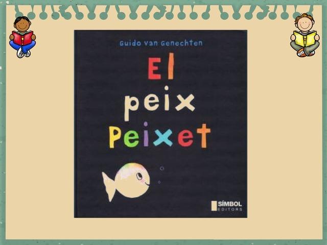 Peix Peixet by Estel Estel