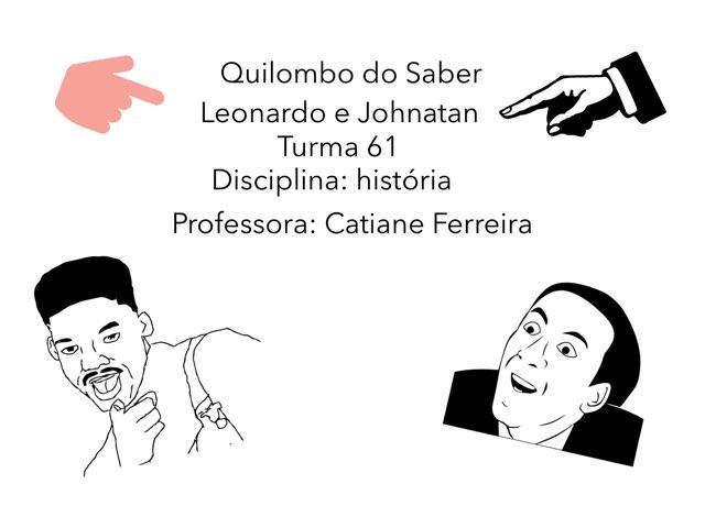 Leonardo E Johnatan by Rede Caminho do Saber