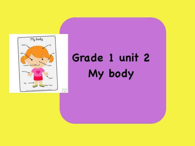 My Body Unit2 Lesson 1 by Amal kuwait