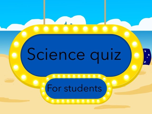 Science Quiz For Students  by Karan Pillai