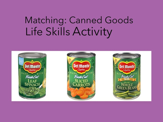Matching: Canned Goods by Carol Smith
