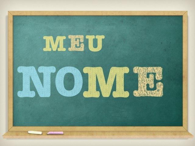Meu Nome  by Silvia Pupo Rossi
