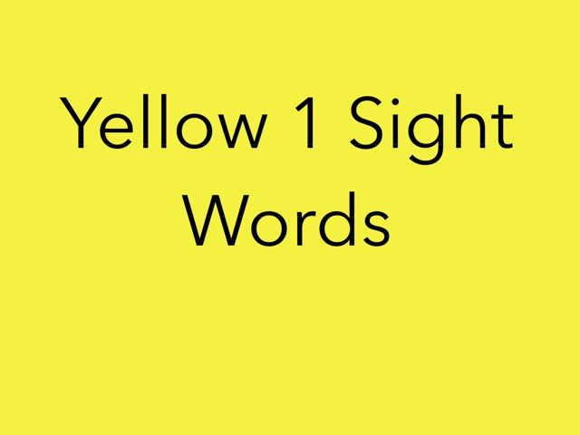 Yellow 1 Sight Words. No 1 by Sonia Landers