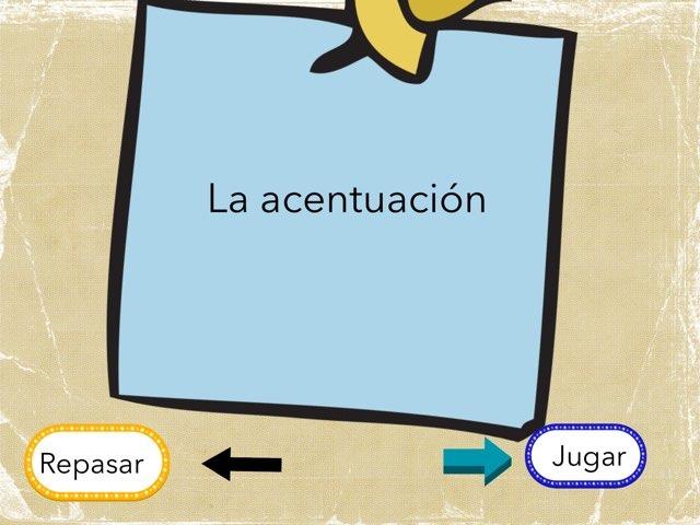 La Acentuación  by ANTONIO CARRION VAZQUEZ