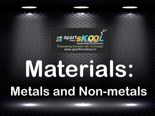 Materials: Metals And Non-metals by TinyTap creator