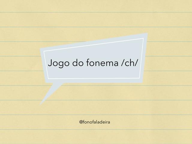 Fonema /ch/ by Flávia Gomes
