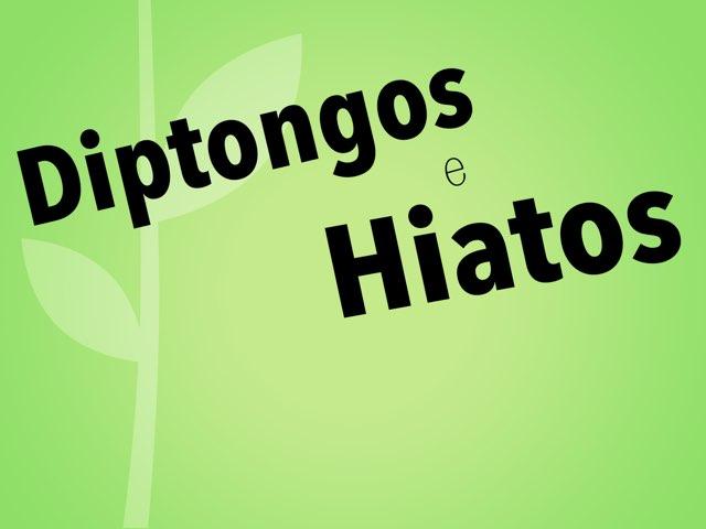 Diptongos e hiatos by Elysia Edu