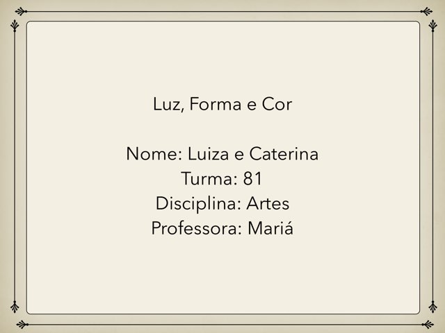 Luiza E Caterina by Rede Caminho do Saber