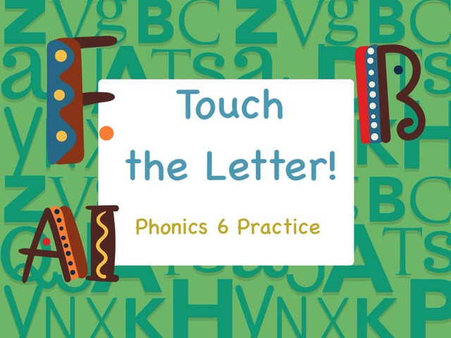 Touch the Letter, Phonics 6 Practice by Tony Bacon