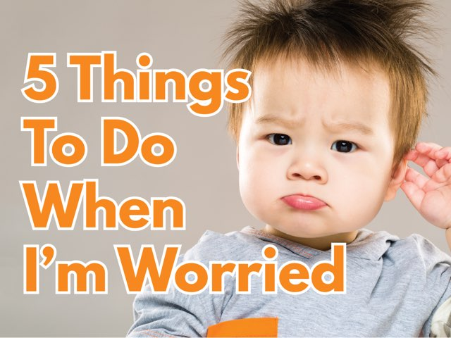 5 Things To Do When I'm Worried  by Miss Ruby