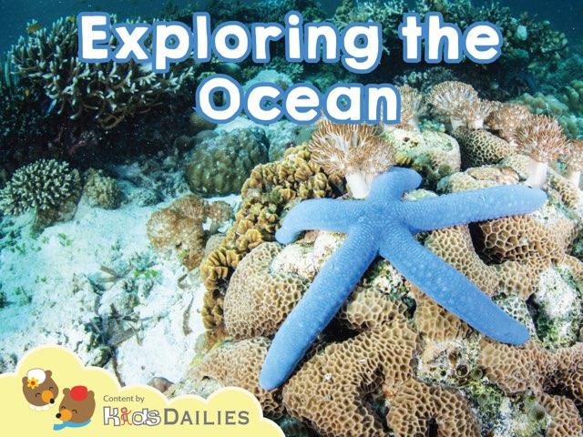 Exploring the Ocean by Kids Dailies