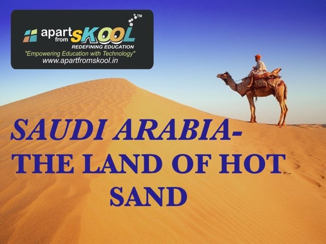 Saudi Arabia- The Land Of Hot Sand by TinyTap creator