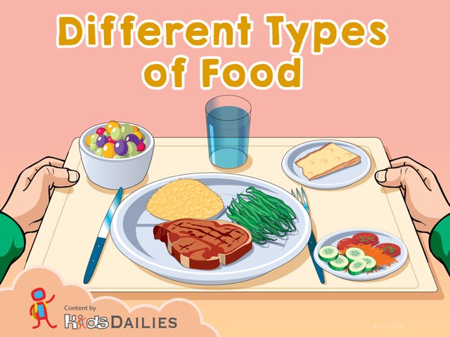Different types of food by Kids Dailies