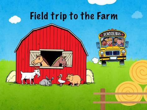 A Field Trip To The Farm by Teresa Grimes