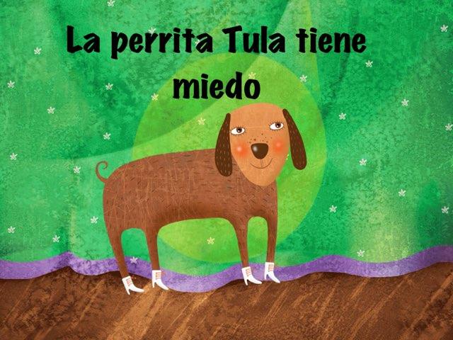 La Perrita Tula  by Elena Perea