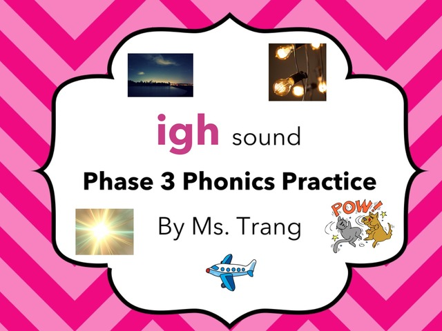 igh Sound Practice  by Trang Quỳnh