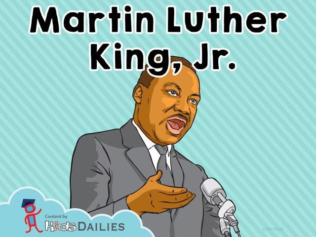 Martin Luther King, Jr.  by Kids Dailies