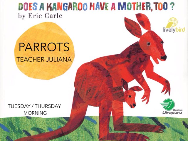 Does a kangorro have a mother, too? - T/T Morning  by Lively Bird Uirapuru