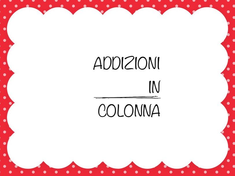 Addizioni In Colonna by Primaria Interattiva