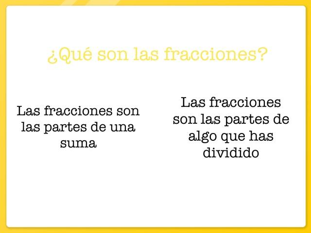 Las Fracciones  by ALEX CERVERO MARTÍNEZ