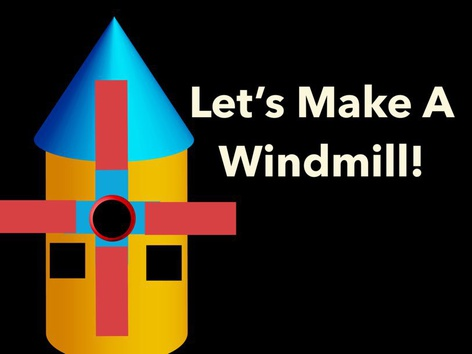 Let's Make A Windmill by Nancy McCall