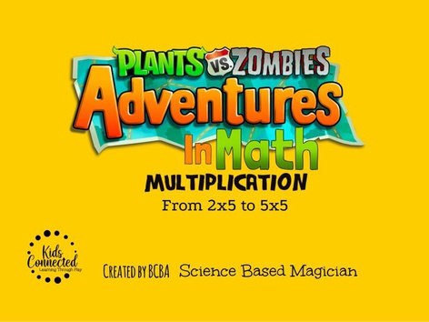 PVZ Adventures In Math: Multiplication by Kids  Connected