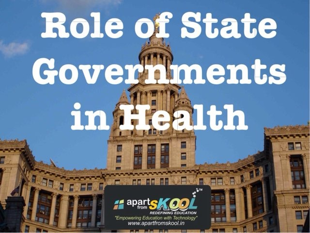 Role Of State Governments In Health by TinyTap creator