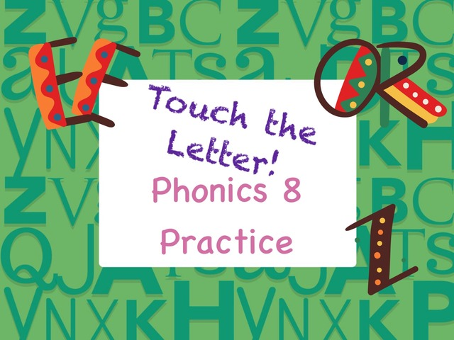 Touch the Letter Phonics 8 Practice  by Tony Bacon