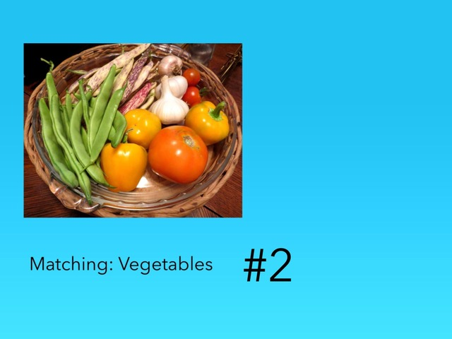 Matching: Vegetables #2 by Carol Smith