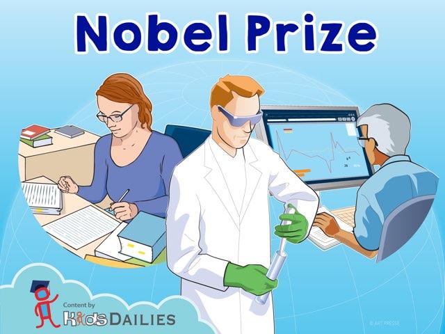Nobel Prize  by Kids Dailies