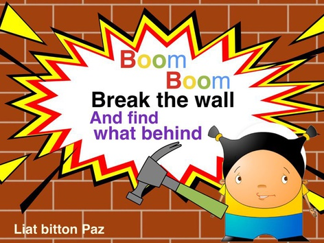 Break The Wall 2 by Liat Bitton-paz