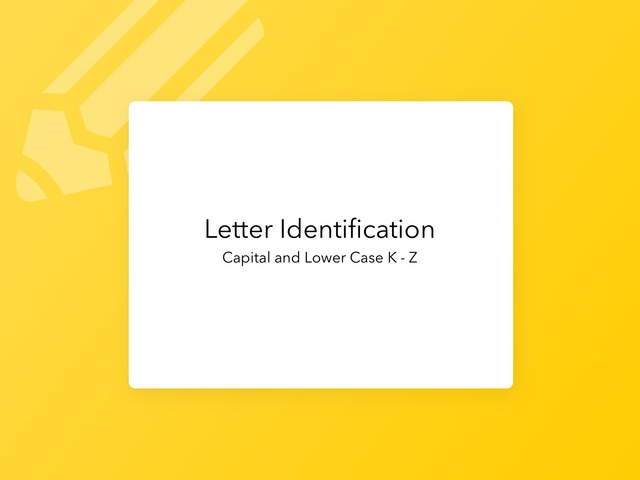 Capital And Lower Case Letter Identification K - Z by Lori Board