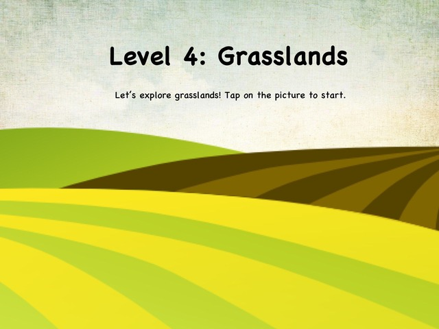 Life In The Biome: Level 4 - Grasslands by Natasha Sessoms