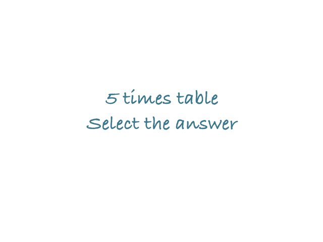 5 Times Table Choose The Correct Answer by Eva Jay