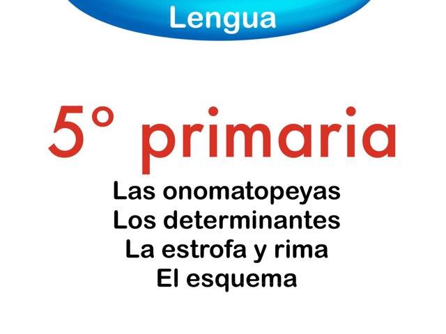 Los determinantes, onomatopeyas, la rima by Elysia Edu