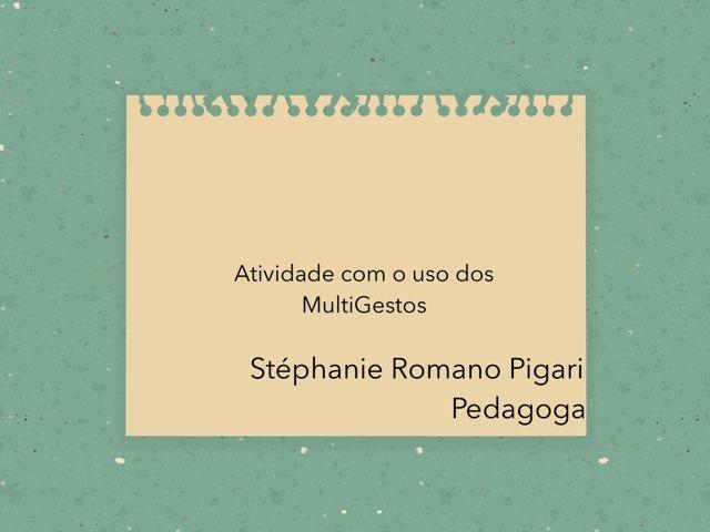 Vogais E O Uso Dos MultiGestos  by Stephanie Romano Pigari
