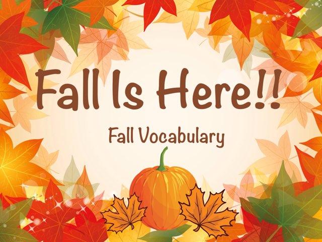 Fall Vocabulary by Erica Lynn