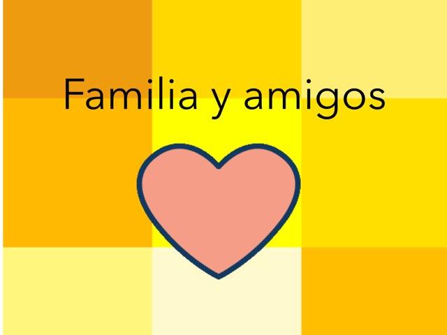 Familia, Amigos y Trabajos by Naomi Nye
